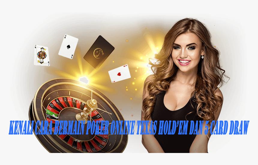 Kenali Cara Bermain Poker Online Texas Hold'em Dan 5 Card Draw